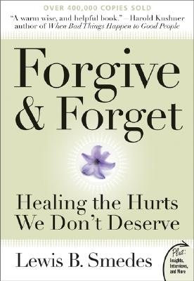 Forgive and Forget By Smedes, Lewis B.